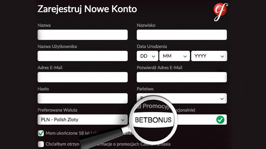 Casino Fantasia Kod Promocyjny BETBONUS - Rejestracja Nowy Gracz