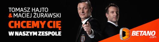Dołącz do drużyny Macieja Żurawskeigo i Tomasza Hajty. Obstawiaj swoje zakłady w Betano i skorzystaj z rewelacyjnych promocji i bonusów.