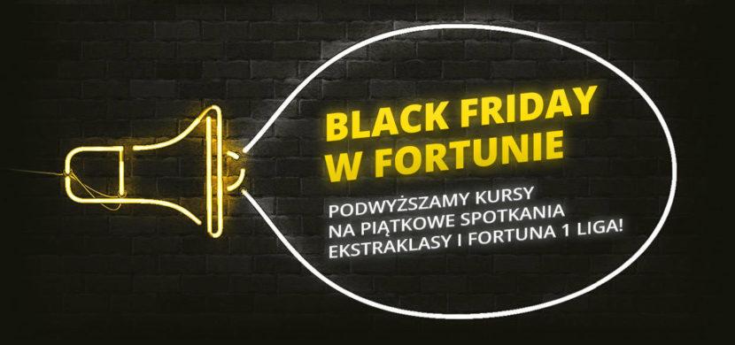 Black Friday u bukmachera Fortuna