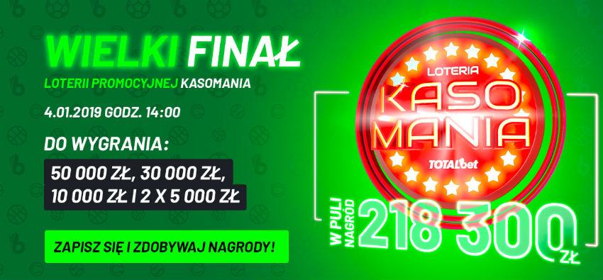 Loteria Kasomania w Totalbet- wielki finał 4.01.2019