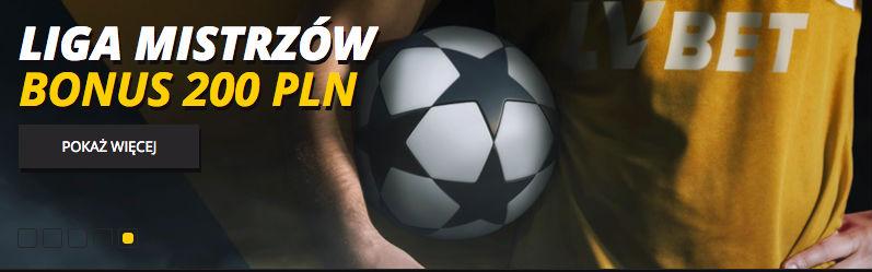 Bonus 200 PLN od LV BET na Ligę Mistrzów