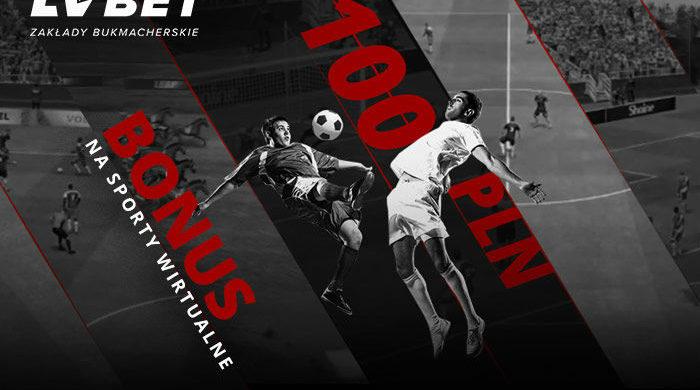 Bonus 100 PLN na sporty wirtualne w LV BET