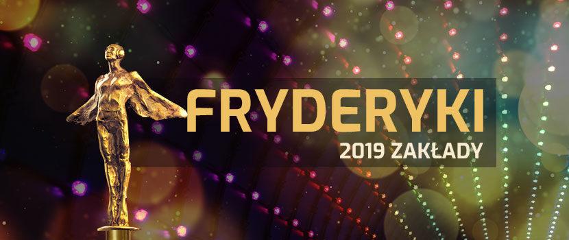 Fryderyki 2019 - Kursy Bukmacherskie