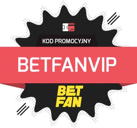 Kod promocyjny Betfan bonus