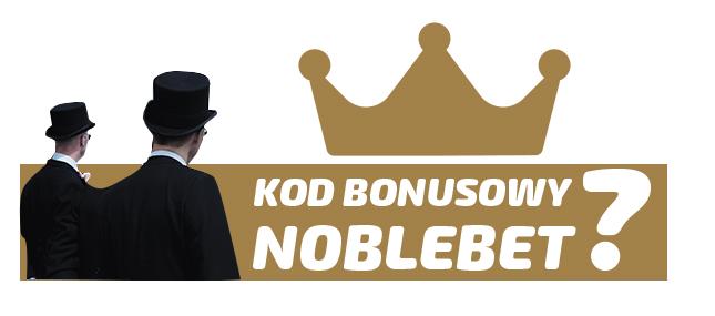 Noblebet kod bonusowy 2020