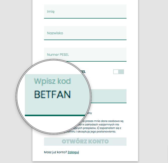 Kod Promocyjny BETFAN - rejestracja