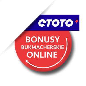 Etoto bonusy i promocje