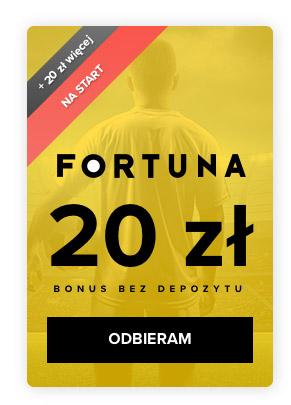 Bonus bez depozytu Fortuna