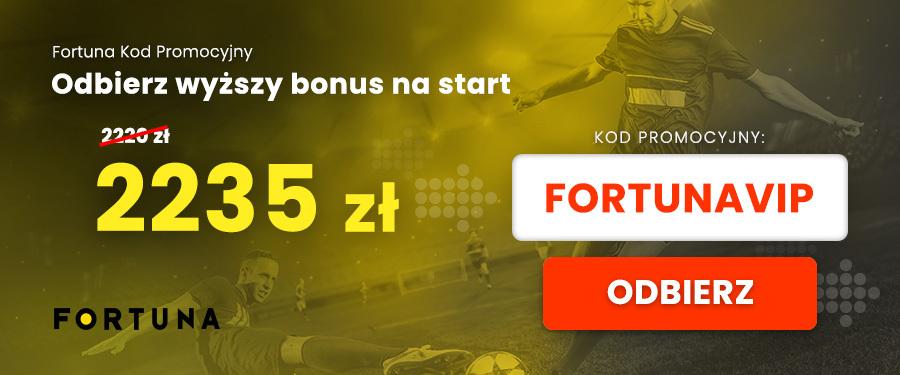 Kod promocyjny Fortuna bonusy VIP