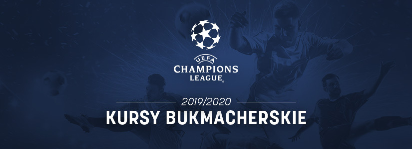 Champions League 2019/2020 kursy