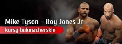 Walka Mike Tyson - Roy Jones Jr kursy