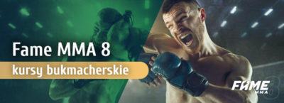 Kursy Fame MMA 8