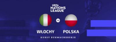 Włochy - Polska 15.11.2020 kursy