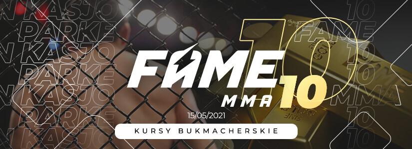 Fame MMA 10 kursy bukmacherskie