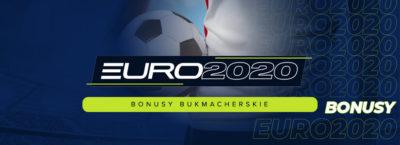 Euro 2020 bonusy i promocje