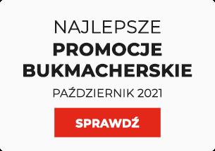 Promocje u bukmacherów październik 2021